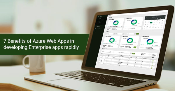 benefits of azure web apps to develop enterprise apps