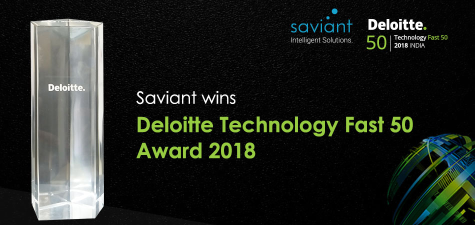 Saviant ranked as Deloitte Technology Fast 50 India 2018
